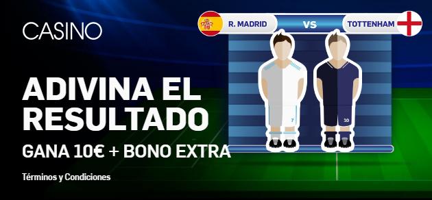 Betfair casino adivina resultado Real Madrid - Tottenham dinero gratis
