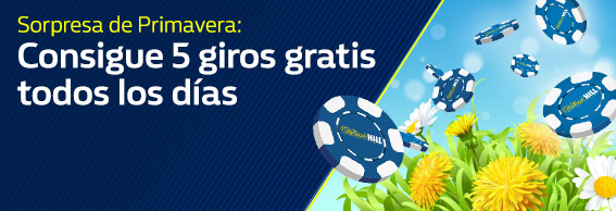 bonos de casinos Williamhill Primavera consigue 5 giros gratis