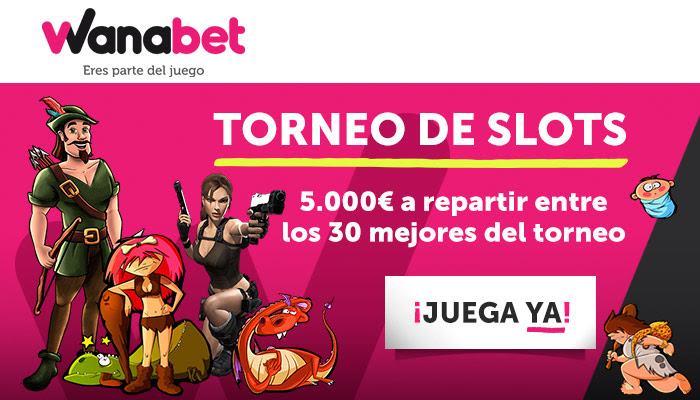Bonos de casinos Wanabet Torneo de Slots 5.000€