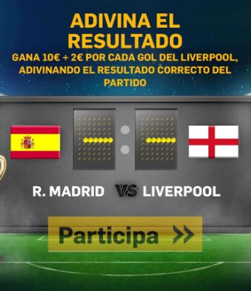 bonos de casinos Betfair Champions R. Mardrid vs Liverpool gana 10€ + 2€ por cada gol del liverpool