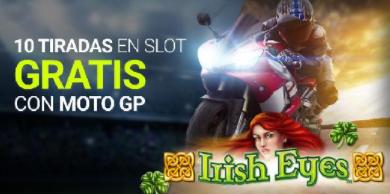 bonos de casinos Luckia Slots 10 tiradas gratis con motogp
