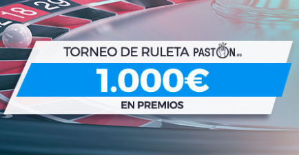 bonos de casinos Paston torneo de Ruleta 1.000€ en premios