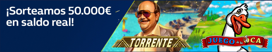 bonos de casinos William Hill casino Sorteo 50.000€ Slot Torrente o la Oca