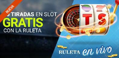bonos de casinos Luckia Casinos 5 Tiradas en Slot gratis con Ruleta