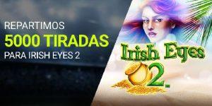 5000 tiradas para Irish Eyes de Luckia