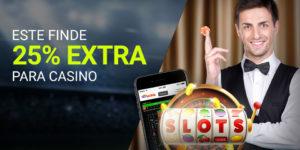 Este finde 25% extra para casino en Luckia