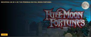 Recupera un 30% de tus perdidas en Full moon fortunes con Betfair
