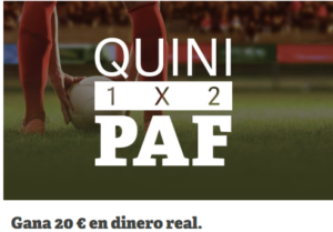 QuiniPaf llevate 20€ con Paf