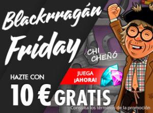 Blackrragan Friday hazte con 10€ gratis con Suertia