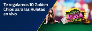 Te regalamos 10 golden chips cada dia para ruletas en William Hill