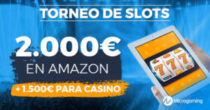 Torneo tragaperras con 2.000€ en Amazon y 1500€ en casino Paston
