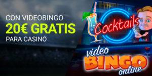 Con videobingo 20€ gratis para casino Luckia