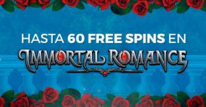 Hasta 60 tiradas gratis en Inmortal Romance con Paston