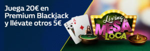 Juega 20€ en Premium Blackjack y llevate otros 5€ con William Hill