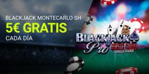 Blackjack Montecarlo 5€ gratis cada dia en Luckia